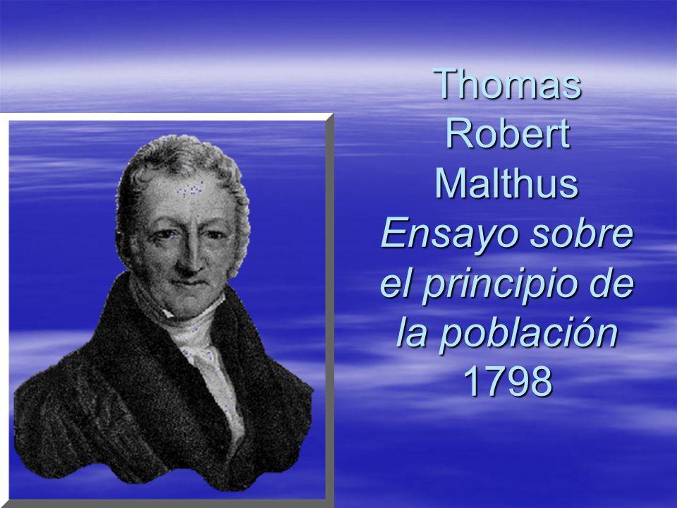 Thomas Robert Malthus Ensayo sobre el principio de la población 1798