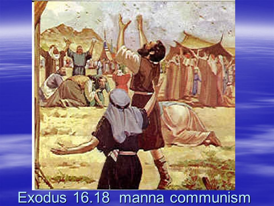 Exodus 16.18 manna communism