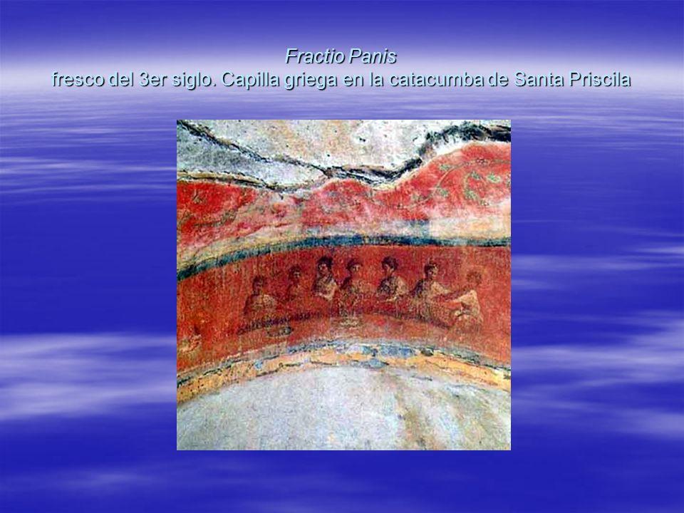 Fractio Panis fresco del 3er siglo