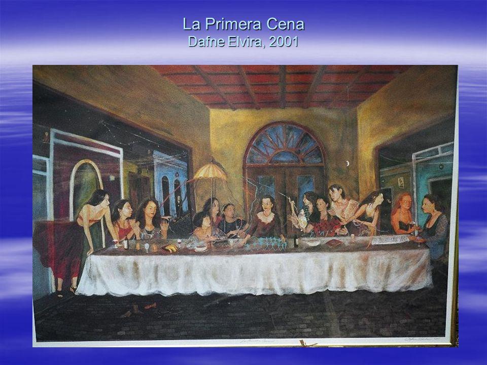 La Primera Cena Dafne Elvira, 2001