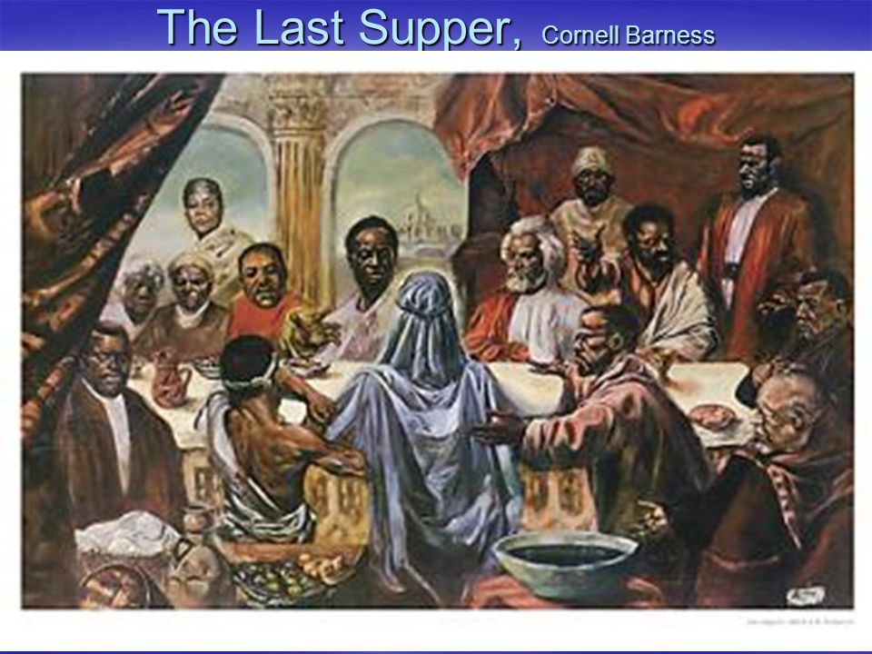 The Last Supper, Cornell Barness