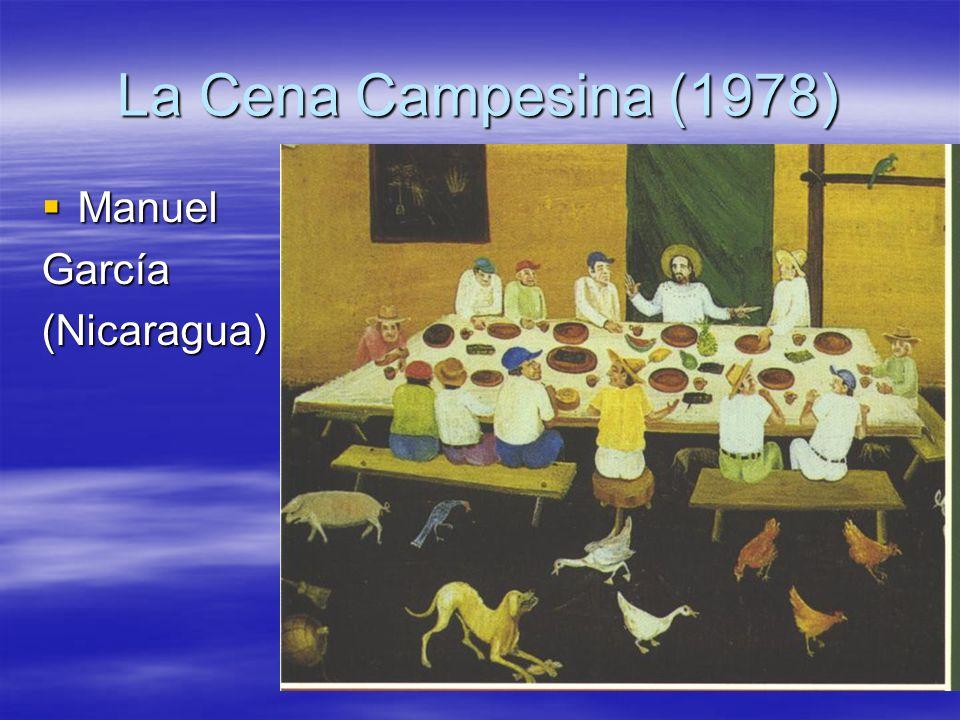 La Cena Campesina (1978) Manuel García (Nicaragua)