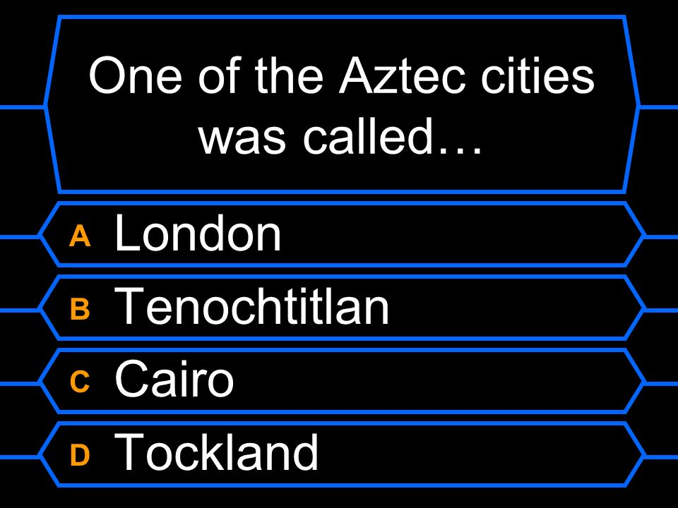One of the Aztec cities was called…