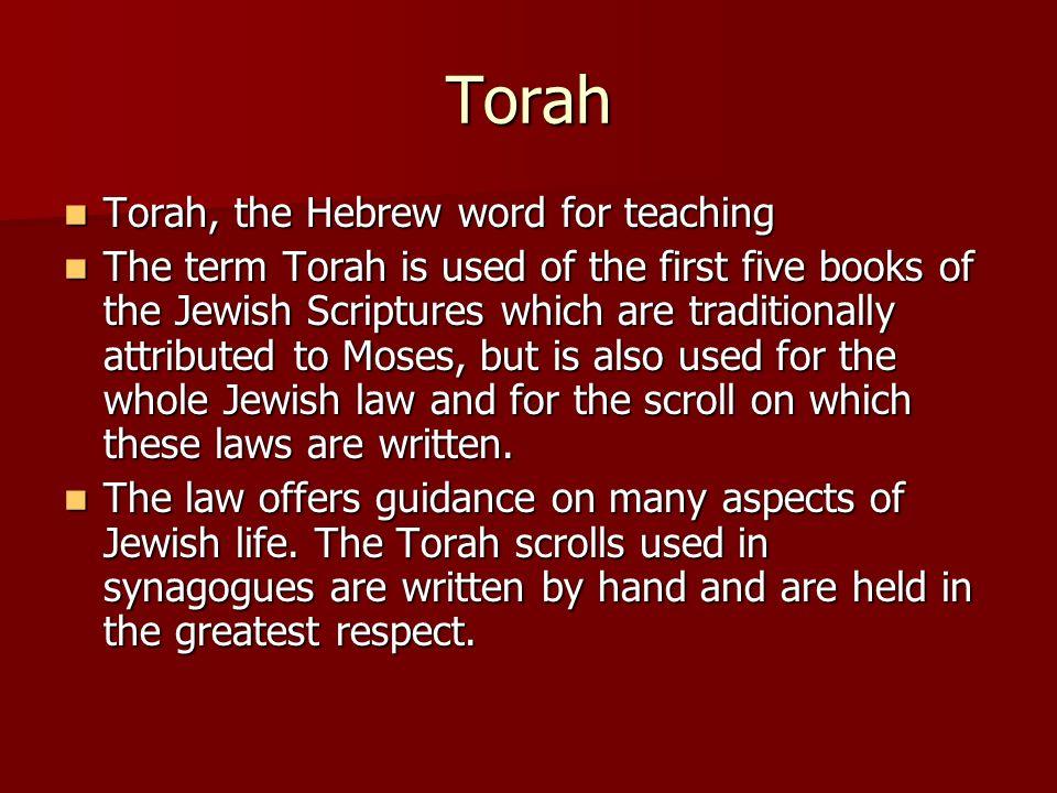 Torah Torah, the Hebrew word for teaching