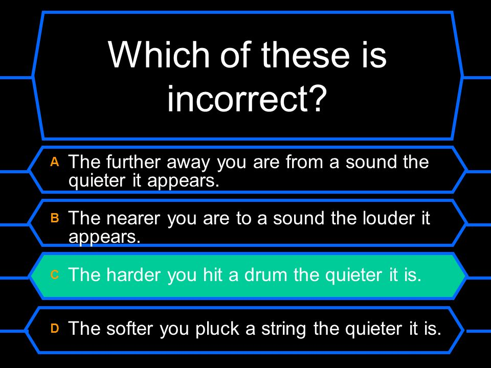 Which of these is incorrect