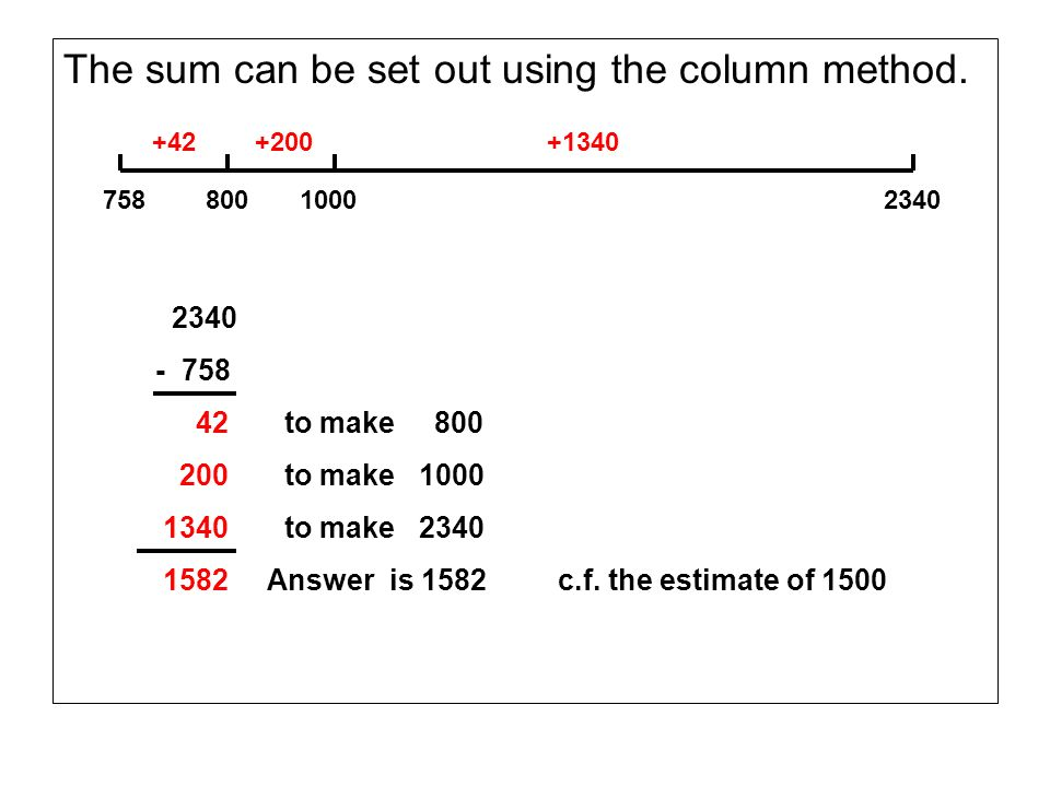 The sum can be set out using the column method.