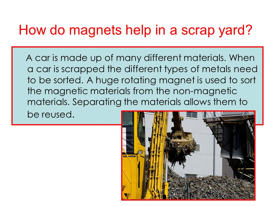 How do magnets help in a scrap yard