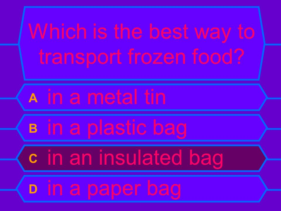 Which is the best way to transport frozen food