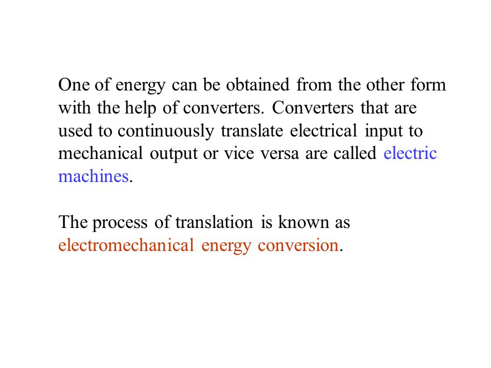 One of energy can be obtained from the other form