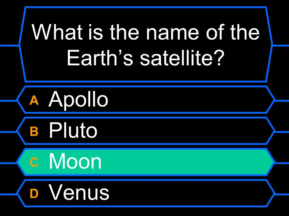What is the name of the Earth's satellite