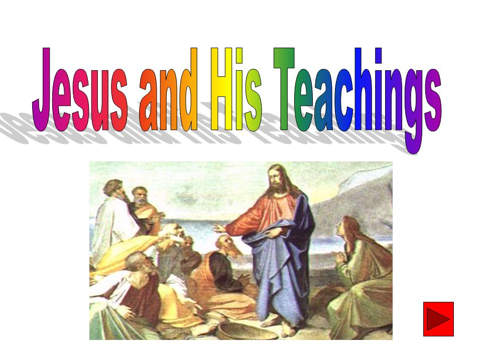 Jesus and His Teachings