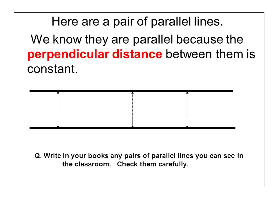 Here are a pair of parallel lines.