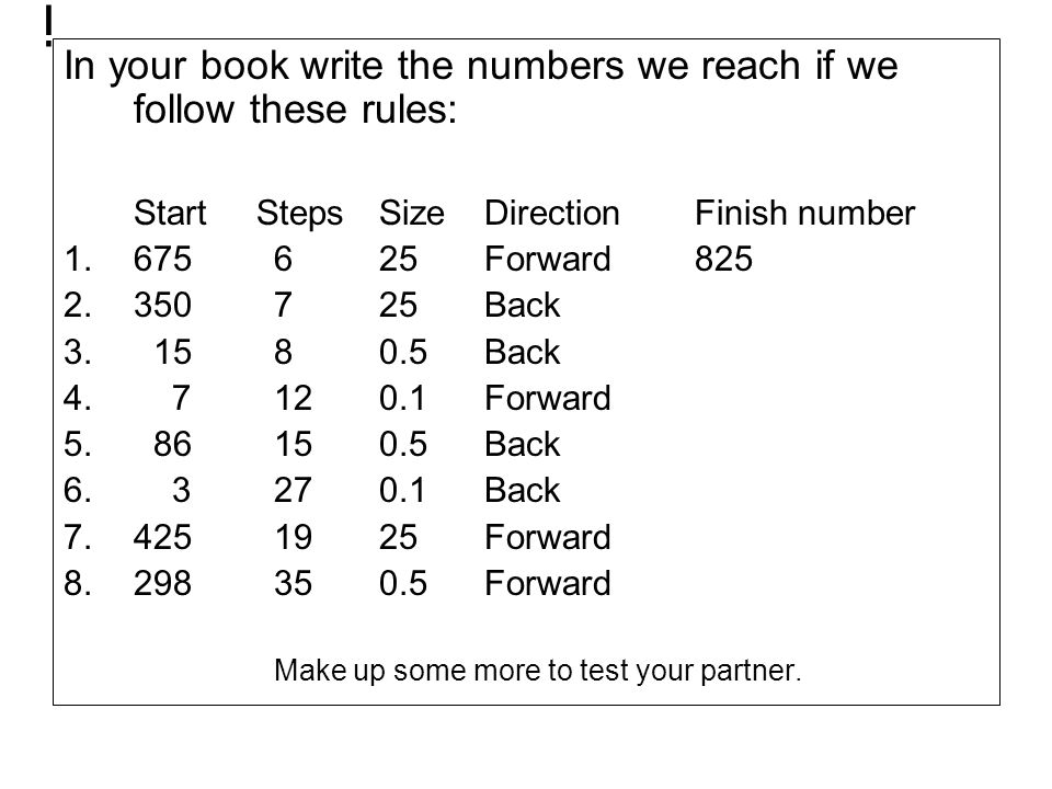 i In your book write the numbers we reach if we follow these rules: