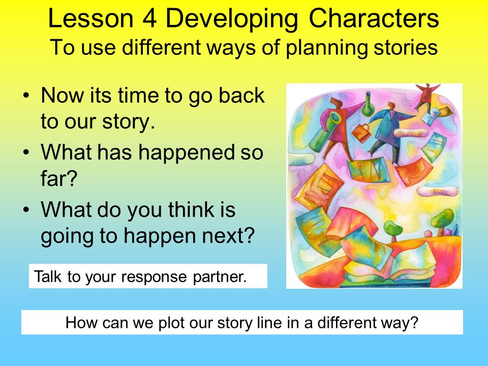 How can we plot our story line in a different way