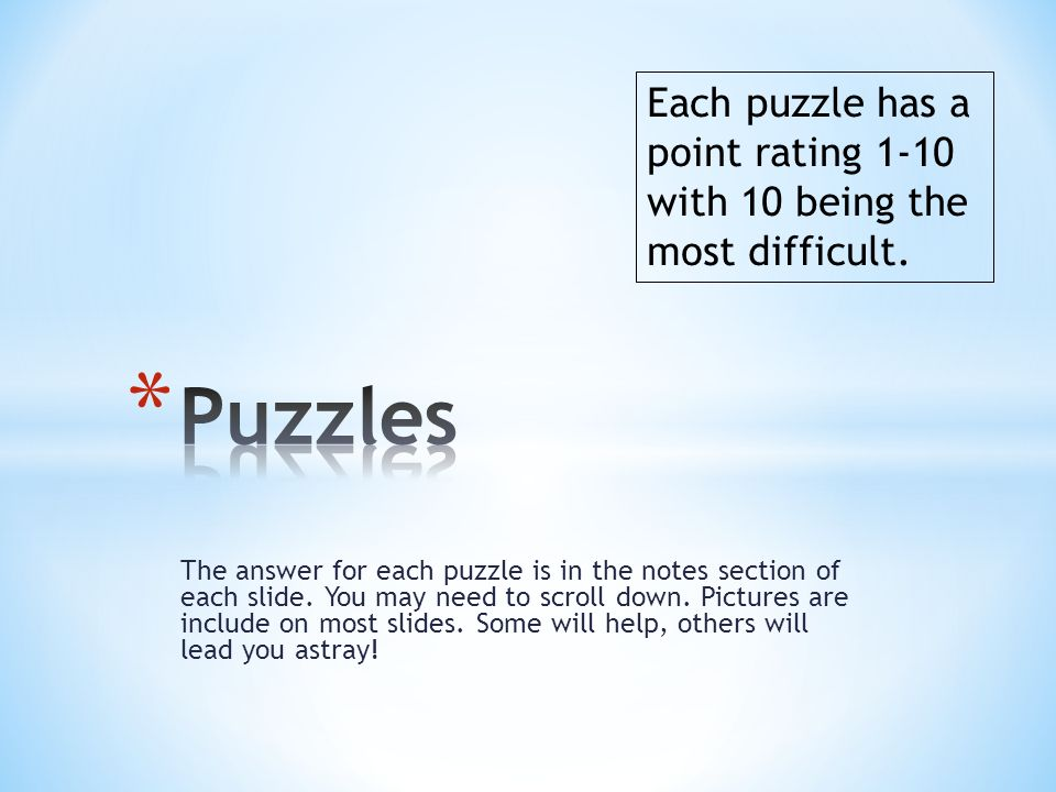 Each puzzle has a point rating 1-10 with 10 being the most difficult.