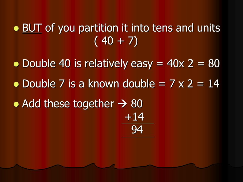 BUT of you partition it into tens and units