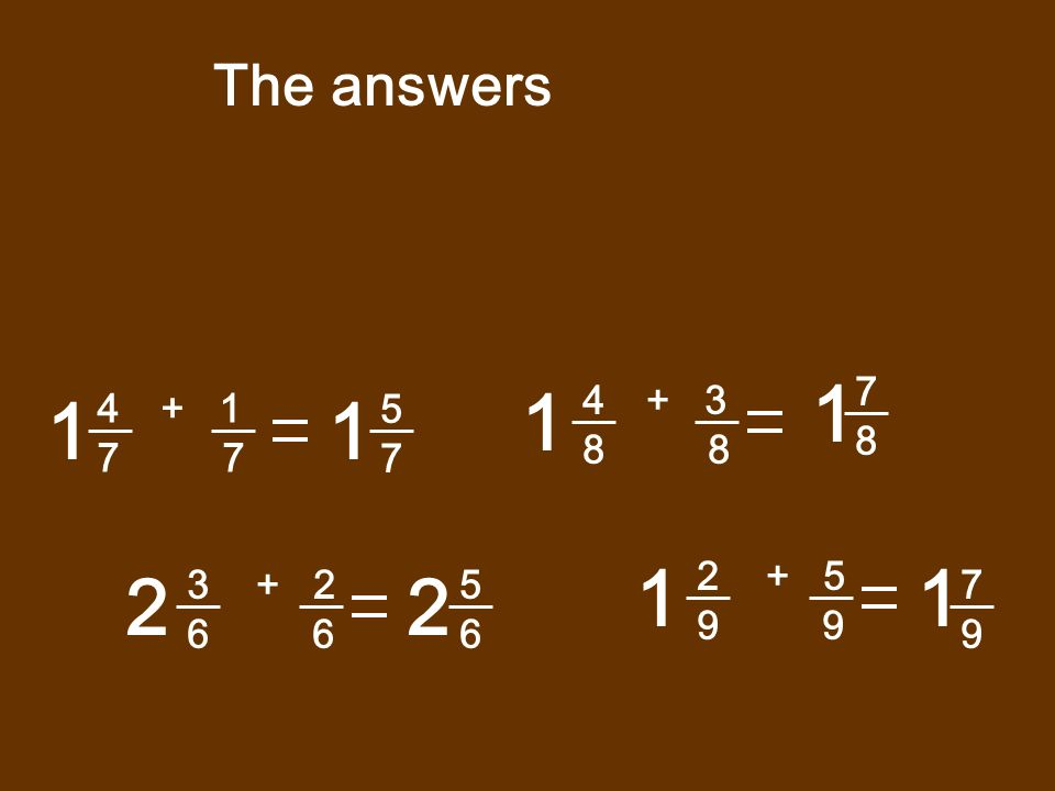 The answers 1. 7. 8. 1. + 3. 8 8. 1. + 1. 7 7. 1. 5. 7. 1. 2 + 5.