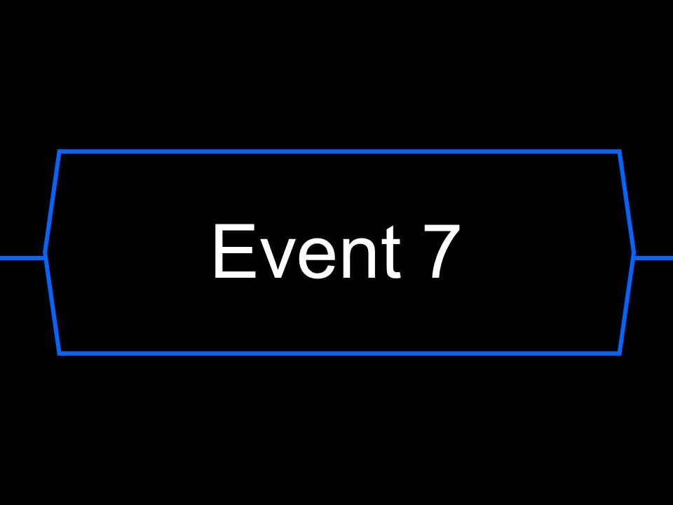 Event 7