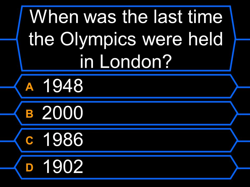 When was the last time the Olympics were held in London
