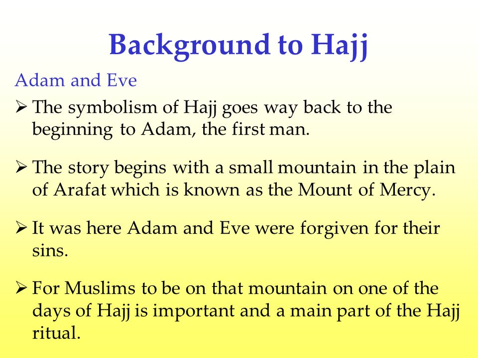 Background to Hajj Adam and Eve