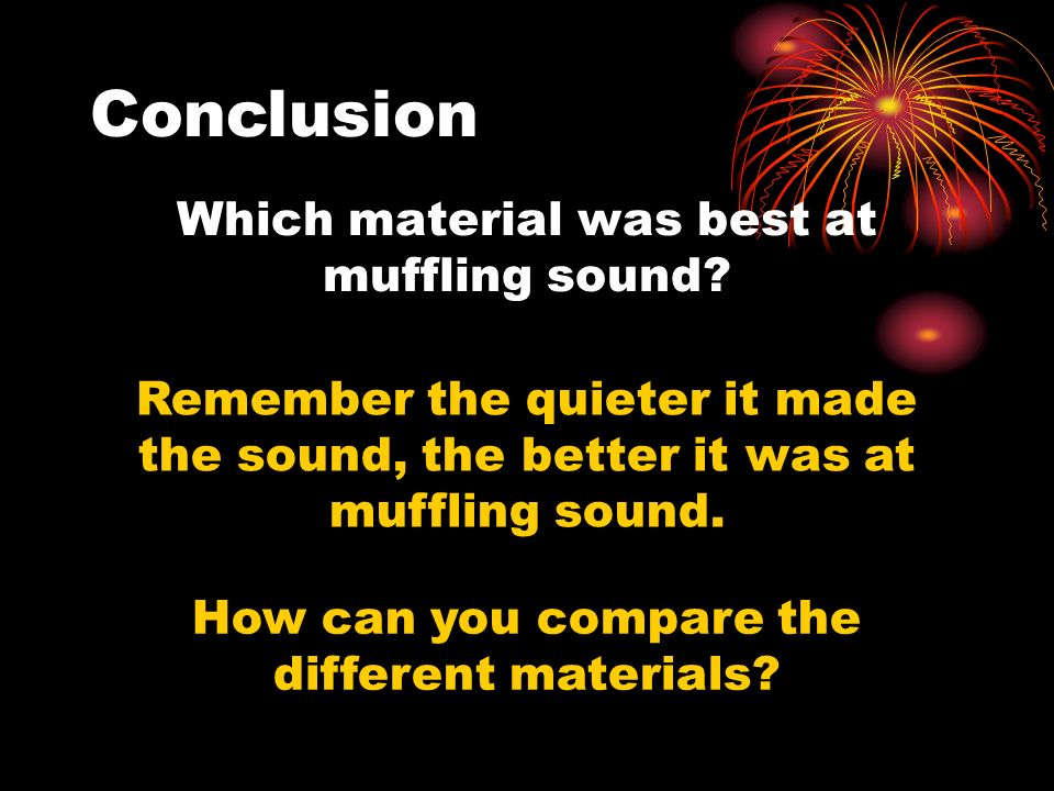 Which material was best at muffling sound