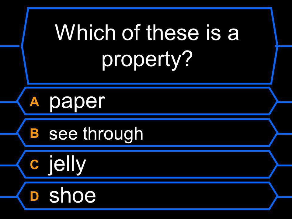Which of these is a property