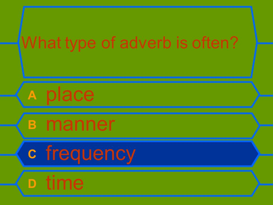What type of adverb is often
