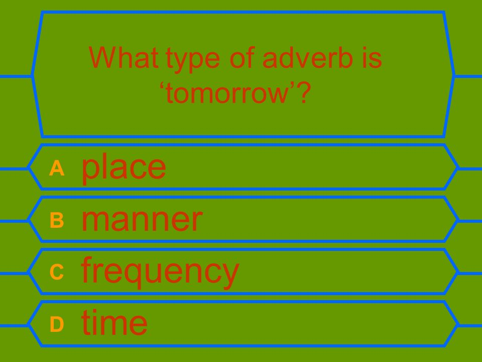 What type of adverb is 'tomorrow'
