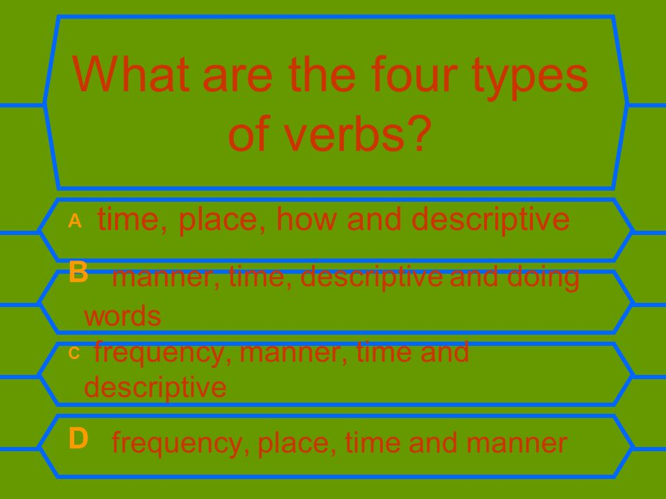What are the four types of verbs