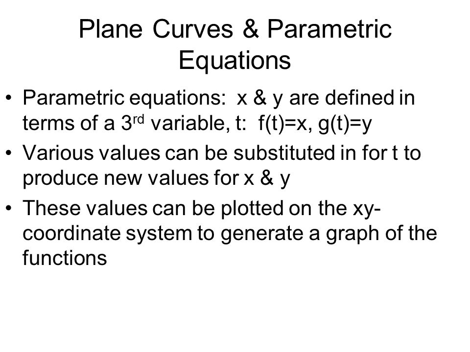 Plane Curves & Parametric Equations