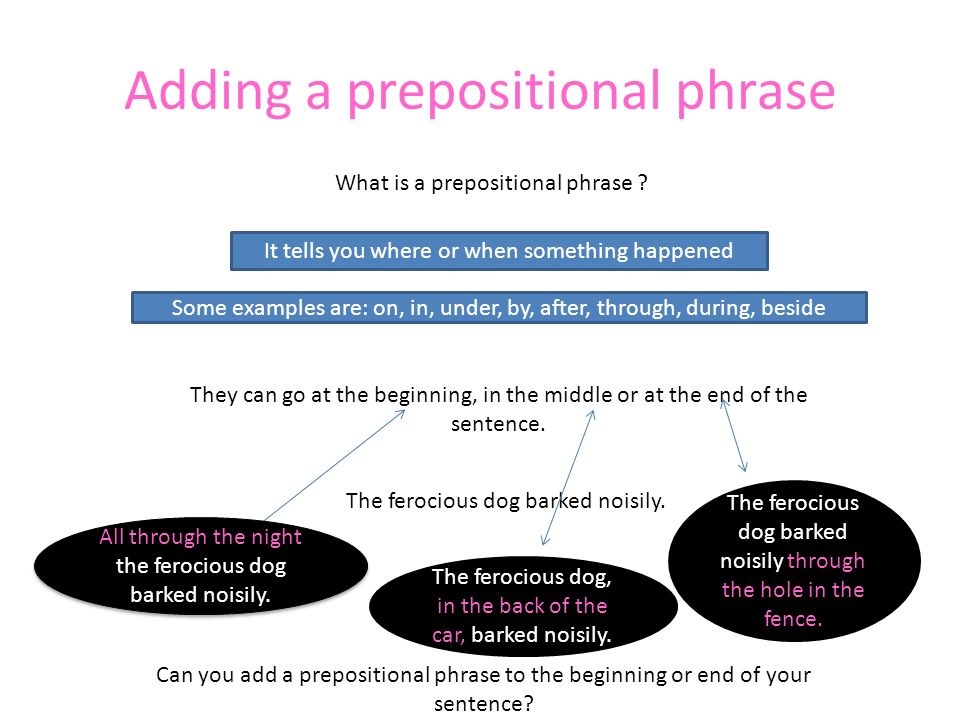 Adding a prepositional phrase