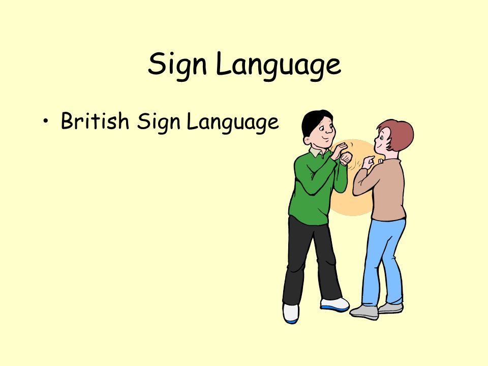 Sign Language British Sign Language