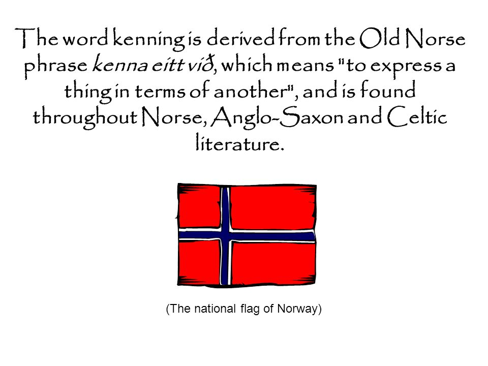 (The national flag of Norway)