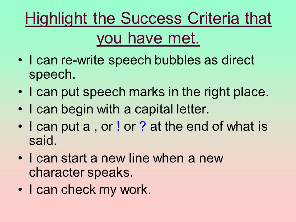 Highlight the Success Criteria that you have met.