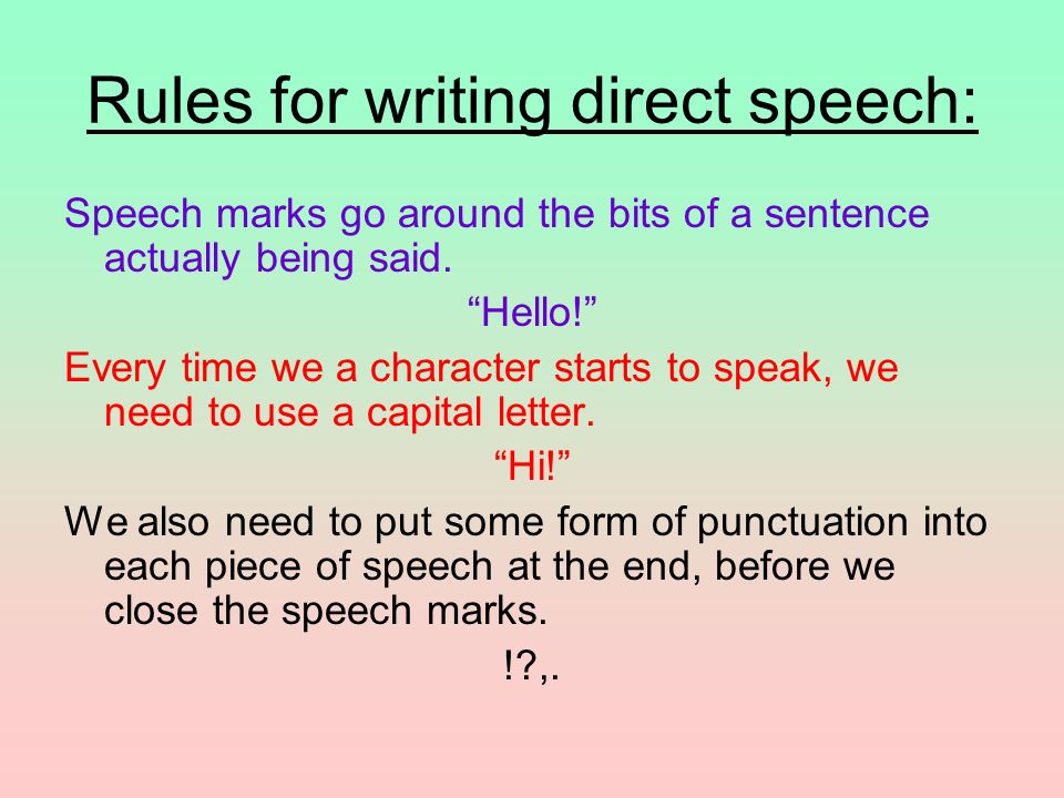 Rules for writing direct speech: