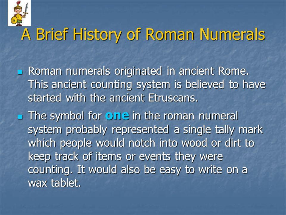 A Brief History of Roman Numerals