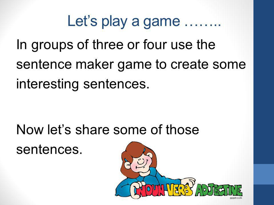 Let's play a game ……..