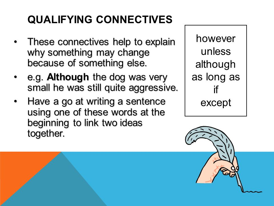 QUALIFYING CONNECTIVES