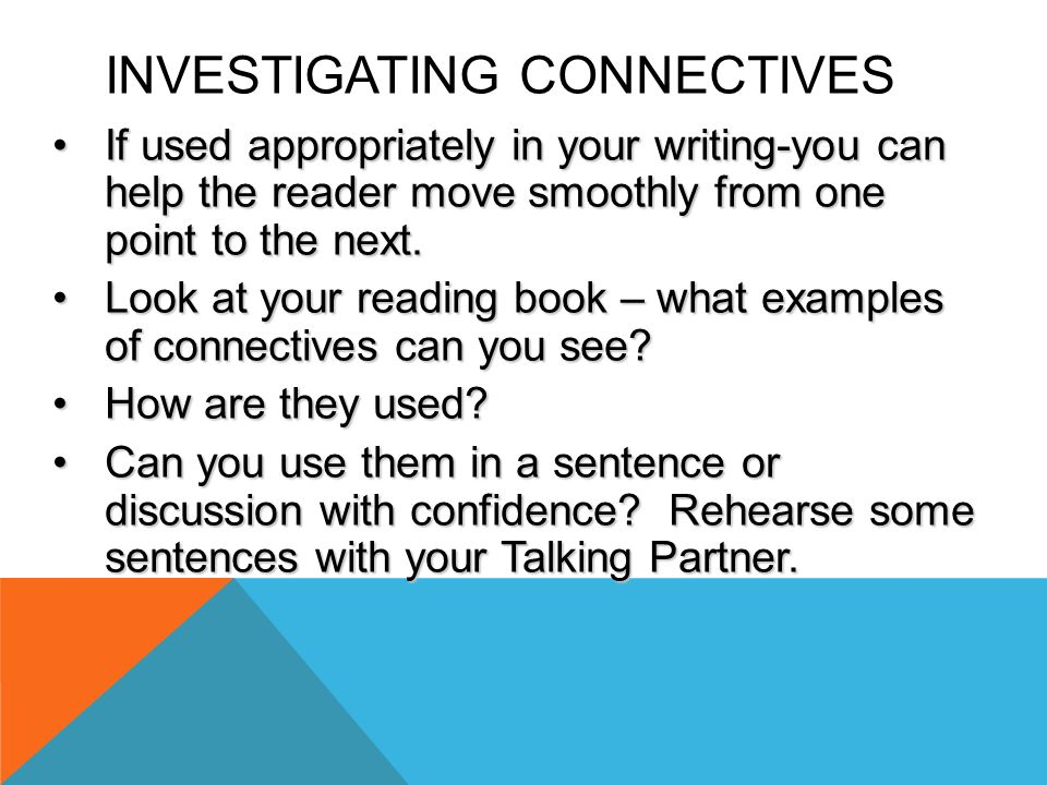 Investigating Connectives