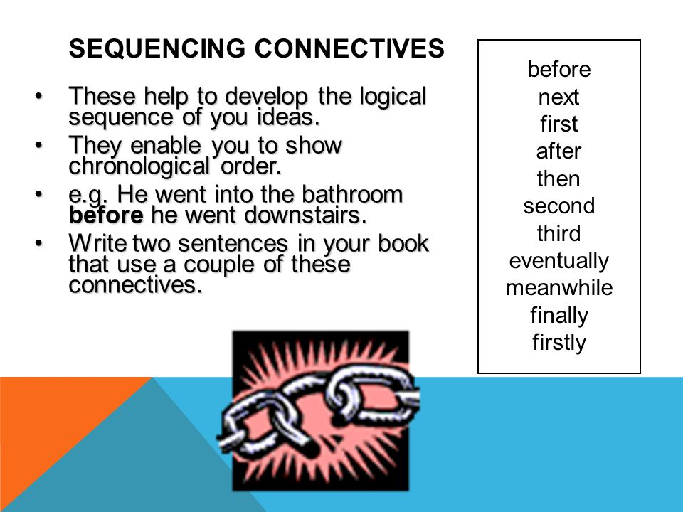 Sequencing Connectives