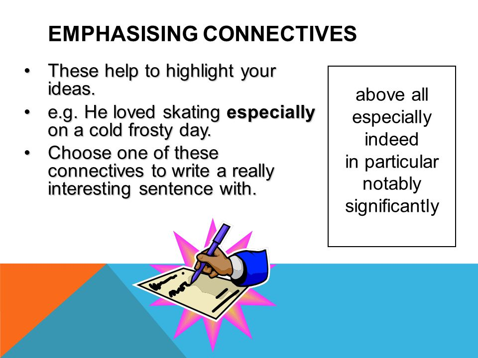 Emphasising Connectives