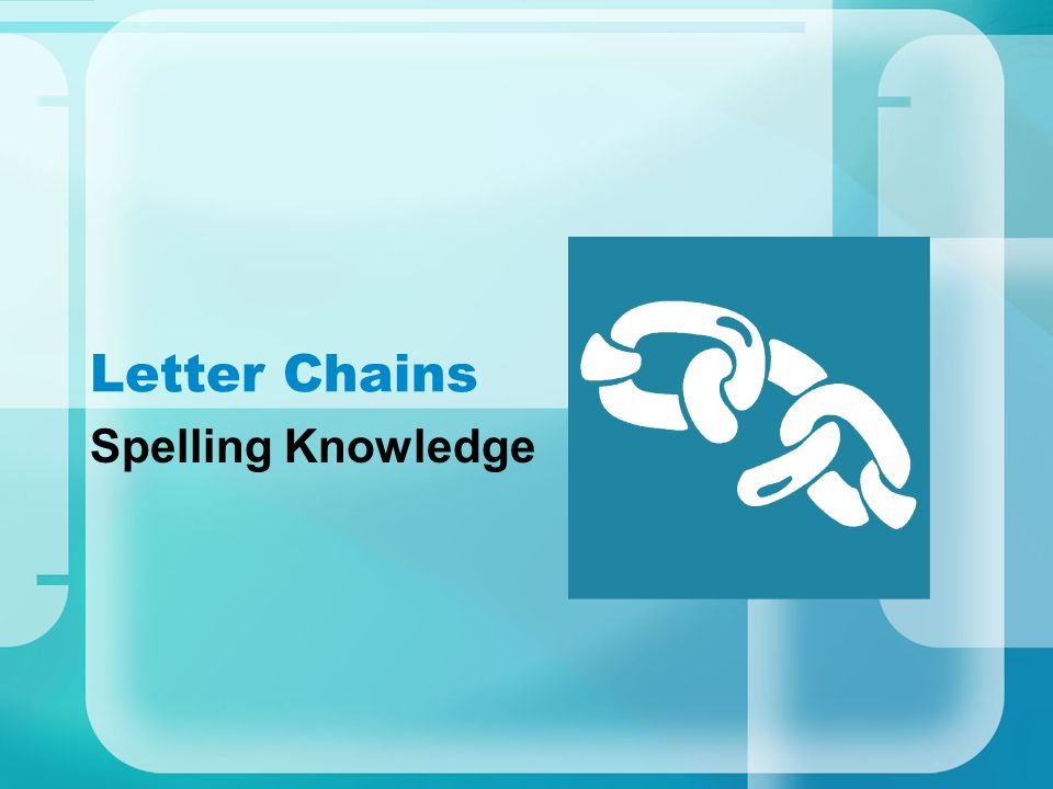 Letter Chains Spelling Knowledge