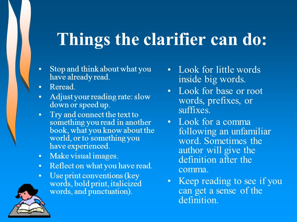 Things the clarifier can do: