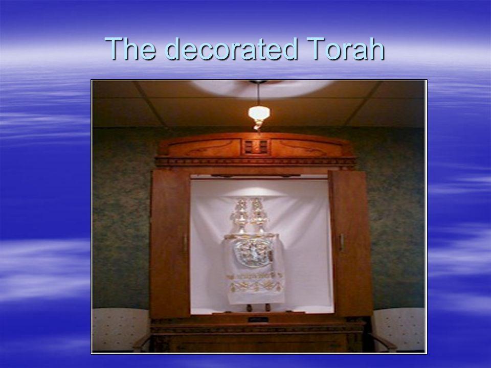 The decorated Torah