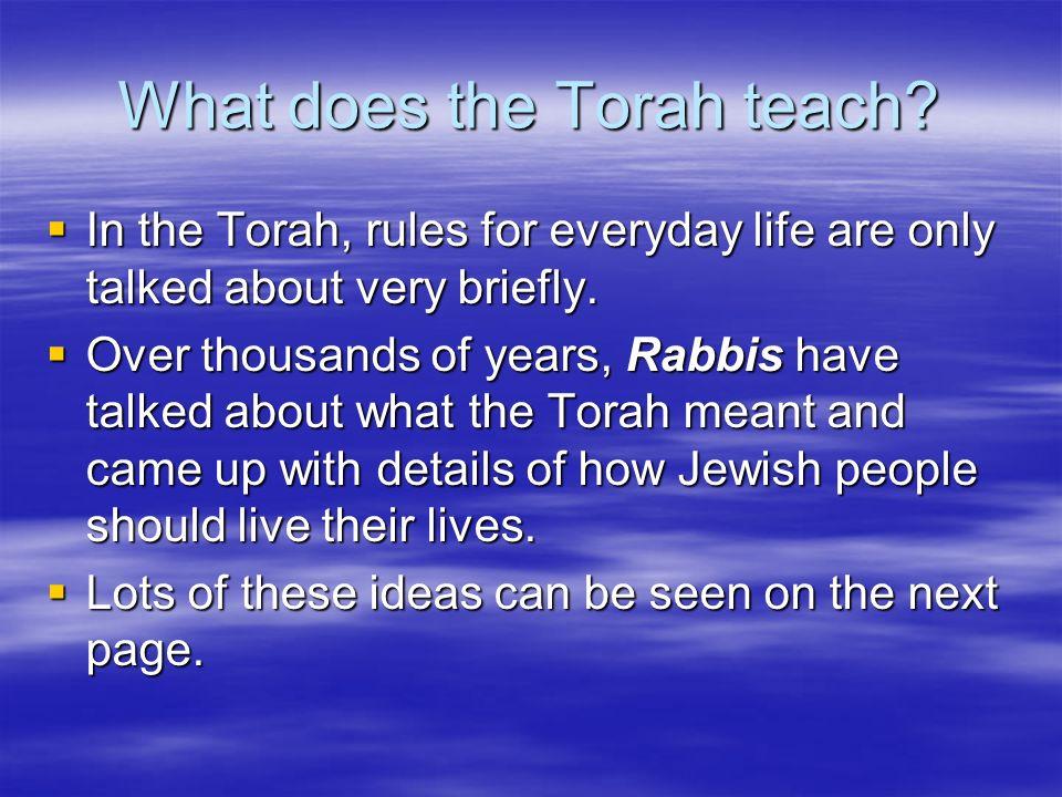 What does the Torah teach