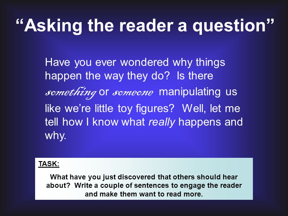 Asking the reader a question