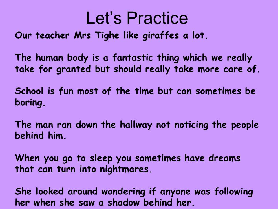 Let's Practice Our teacher Mrs Tighe like giraffes a lot.