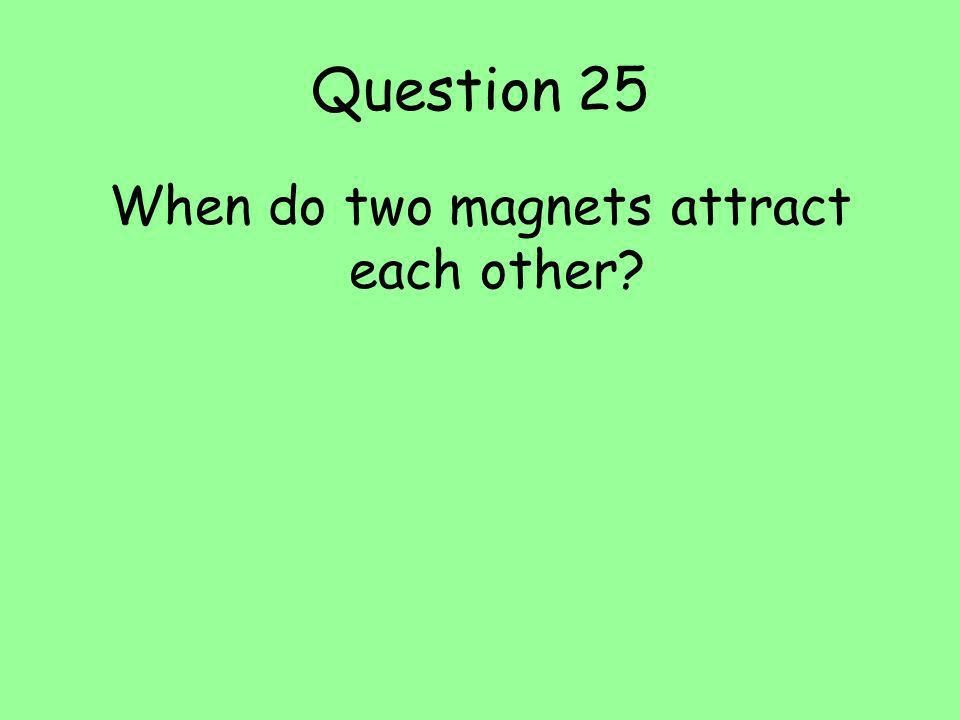 When do two magnets attract each other