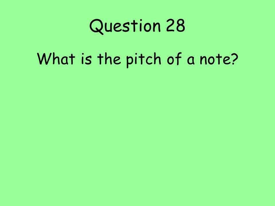 What is the pitch of a note