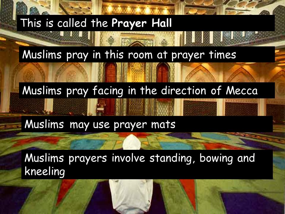 This is called the Prayer Hall